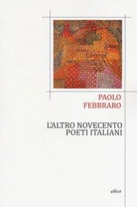 Copertina di 'L' altro Novecento. Poeti italiani'
