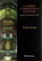 Isaia 40-66. La Bibbia commentata dai Padri