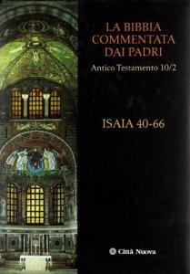 Copertina di 'Isaia 40-66. La Bibbia commentata dai Padri'