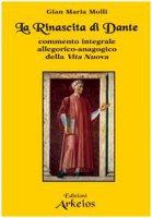 La rinascita di Dante. Commento integrale allegorico-anagogico della Vita Nuova