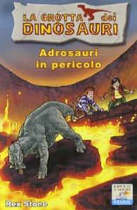 Copertina di 'Adrosauri in pericolo'