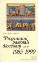 Programmi pastorali diocesani (1985-1990) - Martini Carlo M.