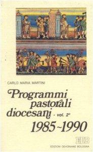Copertina di 'Programmi pastorali diocesani (1985-1990)'