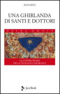 Copertina di 'Una ghirlanda di santi e dottori'