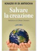 Salvare la creazione - Hazim Ignazio IV