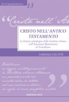 Cristo nell'Antico Testamento - Samuele Cecotti