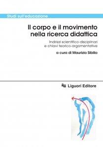Copertina di 'Il corpo e il movimento nella ricerca didattica'