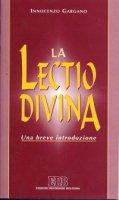 La lectio divina - Gargano Innocenzo
