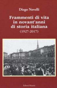 Copertina di 'Frammenti di vita in novant'anni di storia italiana (1927-2017)'