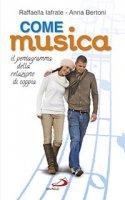 Come musica - Raffaella Iafrate, Anna Bertoni