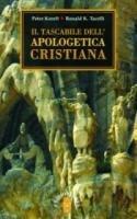 Il tascabile dell'apologetica cristiana - Kreeft Peter, Tacelli Ronald K.