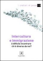 Intercultura e immigrazione - Villa Angelo, Tognassi Fabio