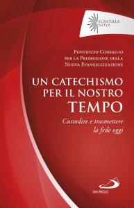 Copertina di 'Un catechismo per il nostro tempo'
