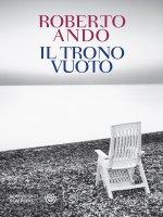 Il trono vuoto - Roberto Andò