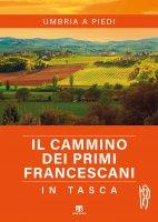 Cammino dei primi francescani in tasca. (Il) - Alessandro Corsi