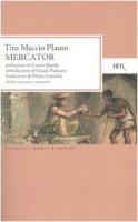 Mercator. Testo latino a fronte - Plauto T. Maccio