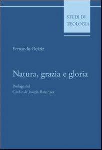 Copertina di 'Natura, grazia e gloria'