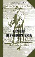 Lezioni di erboristeria - Romandini Luisella