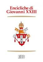 Encicliche di Giovanni XXIII - Giovanni XXIII