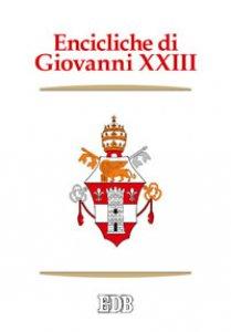 Copertina di 'Encicliche di Giovanni XXIII'