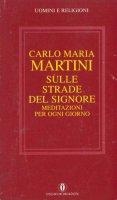 Sulle strade del Signore - Carlo Maria Martini