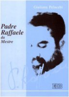 Padre Raffaele da Mestre - Pelucchi Giuliana