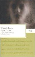 Spettri - Ibsen Henrik