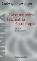 Daseinsanalyse psichiatria psicoterapia - Binswanger Ludwig