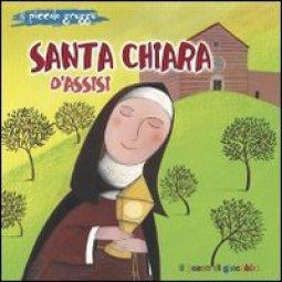 Copertina di 'Santa Chiara d'Assisi. Il piccolo gregge'