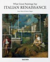 Italian Renaissance. What great paintings say - Hagen Rose-Marie, Hagen Rainer