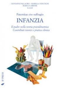 Copertina di 'Paternitas Sine Suffragio - Infanzia'