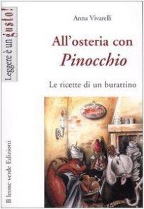 Copertina di 'All'osteria con Pinocchio. Le ricette di un burattino'