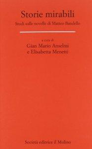 Copertina di 'Storie mirabili. Studi sulle novelle di Matteo Bandello'