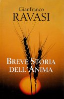 Breve storia dell'anima - Ravasi Gianfranco