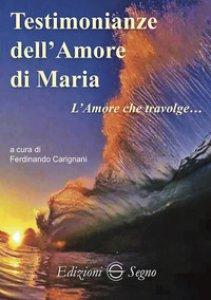 Copertina di 'Testimonianze dell'amore di Maria'