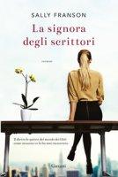 La signora degli scrittori - Franson Sally