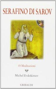 Copertina di 'Serafino di Sarov. 15 meditazioni'