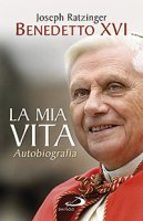 La mia vita - Benedetto XVI