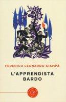 L' apprendista bardo - Giampà Federico Leonardo