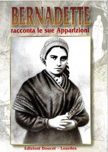 Copertina di 'Bernadette racconta le sue apparizioni'