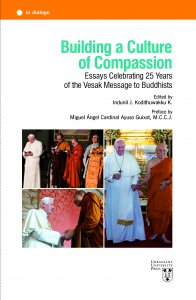 Copertina di 'Building a Culture of Compassion. Essays Celebrating 25 Years of the Vesak Message to Buddhists.'