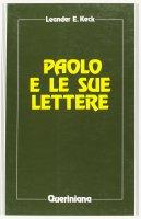Paolo e le sue lettere - Keck Leander E.
