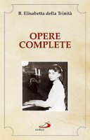 Opere complete - Elisabetta della Trinità