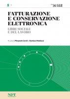 FATTURAZIONE E CONSERVAZIONE ELETTRONICA 5 - Libri sociali e del Lavoro - Gianluca Natalucci,  Pierpaolo Ceroli