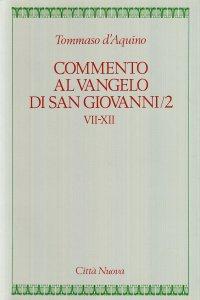 Copertina di 'Commento al Vangelo di san Giovanni [vol_5.2] / Capp. VII-XII'
