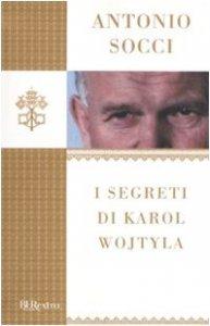 Copertina di 'I segreti di Karol Wojtyla'