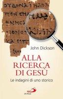 Alla ricerca di Gesù - Dickson John