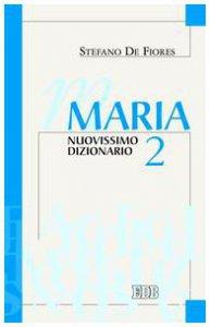 Copertina di 'Maria. Nuovissimo dizionario VOL. II'
