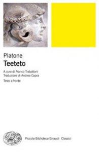 Copertina di 'Teeteto. Testo greco a fronte. Ediz. bilingue'