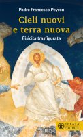 Cieli nuovi e terra nuova - Francesco Peyron